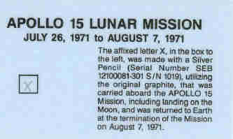 The pencil cross on this card was made by original graphite flown to the lunar surface by Col. Jim Irwin on board Apollo 15.